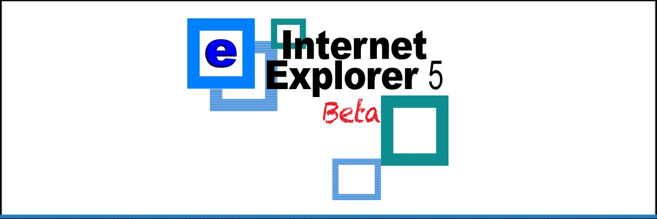 Internet Explorer 5 beta