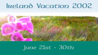 Ireland Vacation 2002