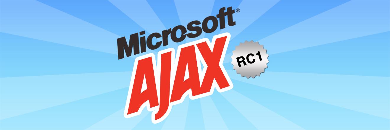 Microsoft AJAX RC1
