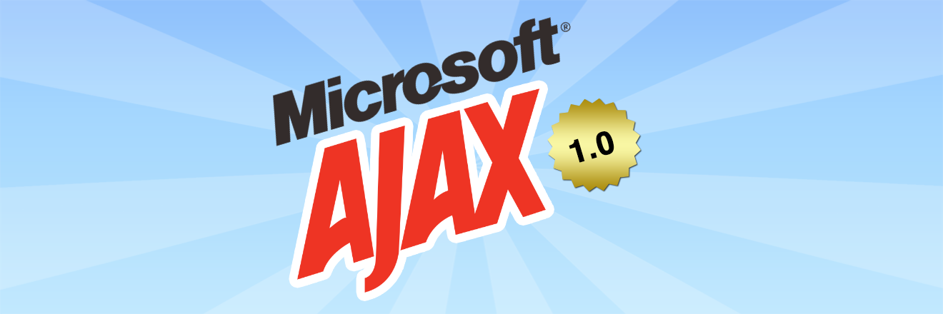 Microsoft AJAX 1.0 Released